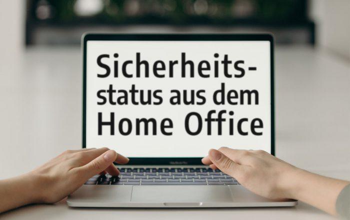 Sicherheitsstatus Home Office