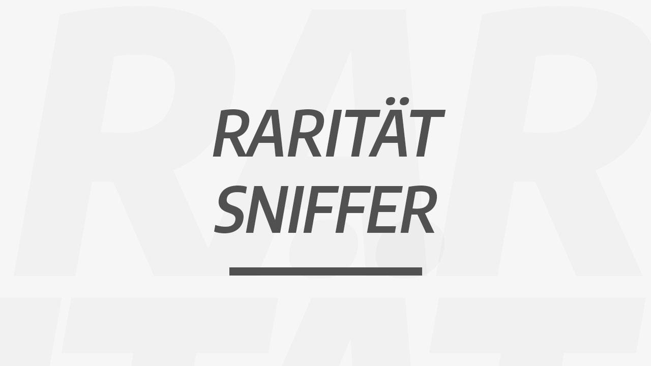 Rarität Sniffer