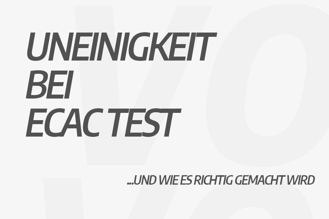 Uneinigkeit bei ECAC test